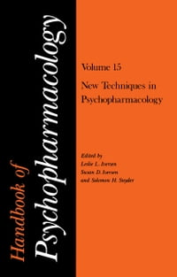 Handbook of Psychopharmacology: Volume 15 New Techniques in Psychopharmacology