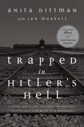 Trapped in Hitler's Hell a624d4b8-fe63-4db4-bd21-84c6919970a0