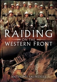 Raiding on the Western Front