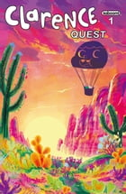 Clarence: Quest #1 by Nick Cron-DeVico