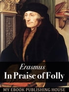In Praise of Folly by Erasmus