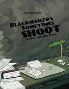 Blackmailers Sometimes Shoot by Lyle Bradley