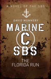 Marine C SBS: The Florida Run