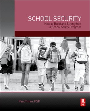 School Security How to Build and Strengthen a School Safety Program