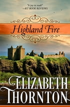 Highland Fire by Elizabeth Thornton