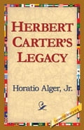 9781421819563 - Alger Jr. Horatio: Herbert Carter's Legacy - 도 서