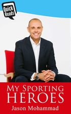 My Sporting Heroes by Jason Mohammad