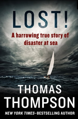 Lost! A Harrowing True Story of Disaster at Sea