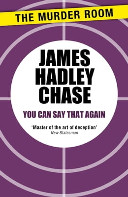Book You Can Say That Again by James Hadley Chase