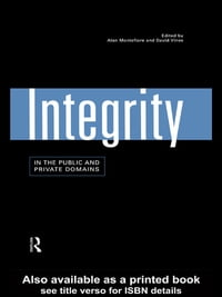 Integrity in the Public and Private Domains