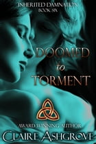 Doomed to Torment by Claire Ashgrove