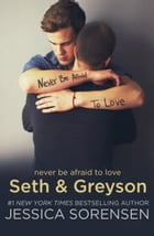 Seth & Greyson: The Coincidence Series, #6.5 by Jessica Sorensen