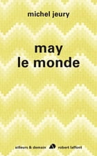 May le monde by Michel JEURY