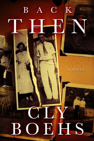Back Then by Cly Boehs