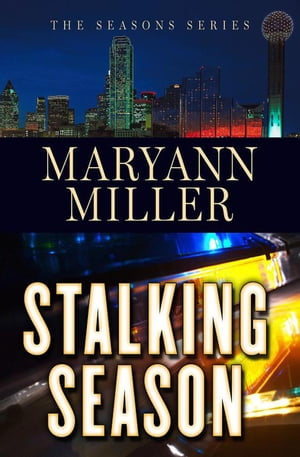 Stalking Season: Seasons Mystery Series, #2