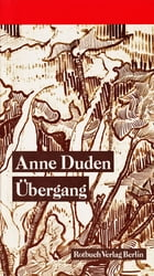 Übergang by Anne Duden