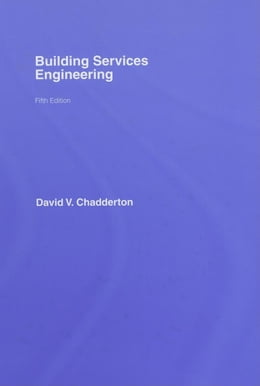 Book Building Services Engineering 5E by Chadderton, David V.