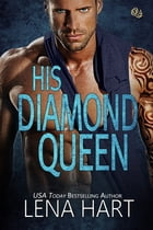 His Diamond Queen by Lena Hart