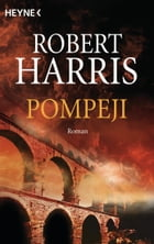 Pompeji: Roman by Robert Harris