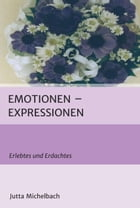 Emotionen - Expressionen by Jutta Michelbach