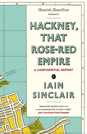 Hackney,  That Rose-Red Empire A Confidential Report