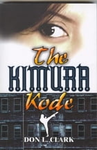 The Kimura Kode by Don L Clark