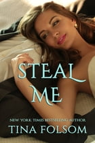 Steal Me by Tina Folsom