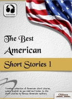 The Best American Short Stories 1: American Short Stories for English Learners, Children(Kids) and Young Adults by Oldiees Publishing
