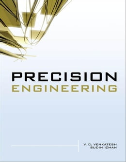 Book Precision Engineering by Venkatesh, V. C.