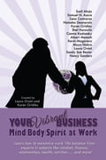 Your Vibrant Business: Mind/Body/Spirit at Work c887dac9-18ec-4e51-97aa-ca5947dc5d37