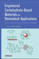 Engineered Carbohydrate-Based Materials for Biomedical Applications: Polymers, Surfaces, Dendrimers…