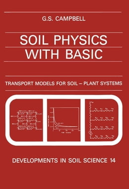 Book Soil Physics with BASIC: Transport Models for Soil-Plant Systems by Campbell, G.S.
