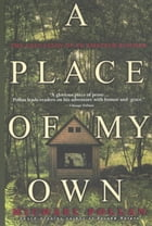A Place of My Own: The Education of an Amateur Builder by Michael Pollan