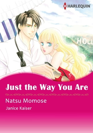 Just the Way You Are (Harlequin Comics): Harlequin Comics by Janice Kaiser