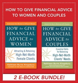Book How to Give Financial Advice to Women and Couples EBOOK BUNDLE by Kathleen Burns Kingsbury