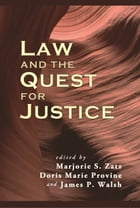 Law and the Quest for Justice by Marjorie S. Zatz