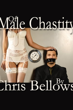 Of Male Chastity