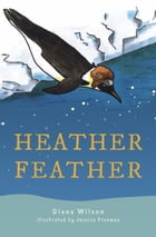 Heather Feather by Diana Wilson