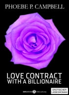 Love Contract with a Billionaire 10 (Deutsche Version) by Phoebe P. Campbell