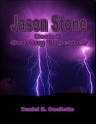 Jason Stone: (Book 4): Coming Together