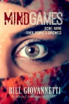 MindGames: Rising Above Other People's Craziness by Bill Giovannetti