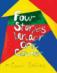Four Stories Under One Cover