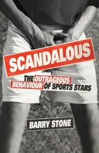 Scandalous by Stone, Barry