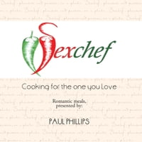 Sexchef: Cooking for the one you Love