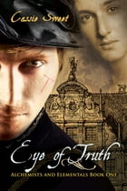 Eye of Truth by Cassie Sweet