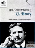 9791186505052 - O. Henry, Oldiees Publishing: The Selected Works of O. Henry - 도 서
