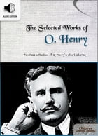 The Selected Works of O. Henry: American Short Stories for English Learners, Children(Kids) and Young Adults by Oldiees Publishing