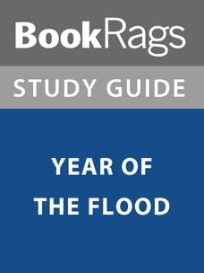 Summary & Study Guide: Year of the Flood