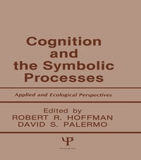 Cognition and the Symbolic Processes: Applied and Ecological Perspectives