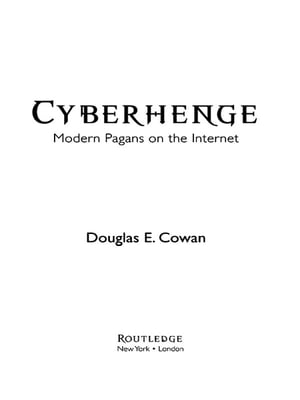 Cyberhenge Modern Pagans on the Internet